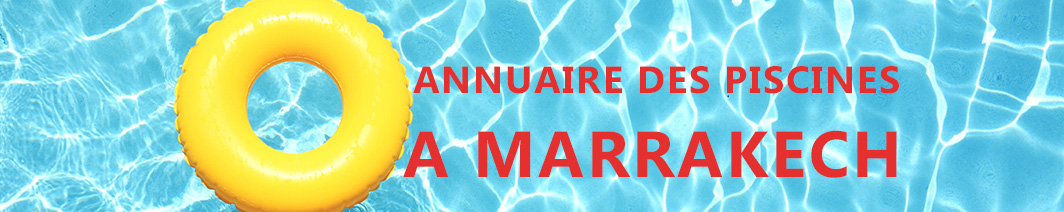 guide piscine a Marrakech